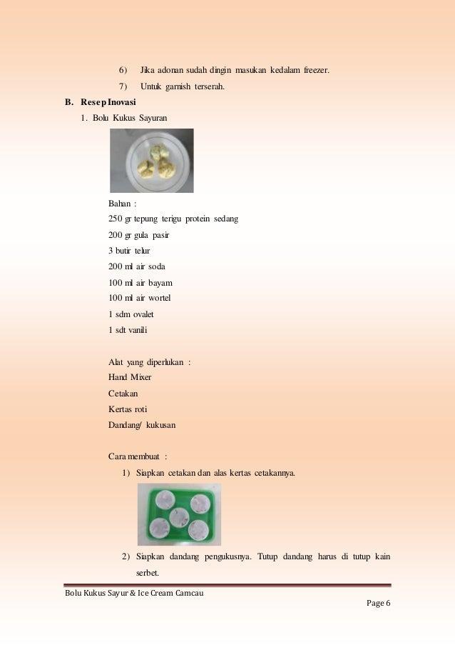 Bolu Kukus Sayur & Ice cream Cincau