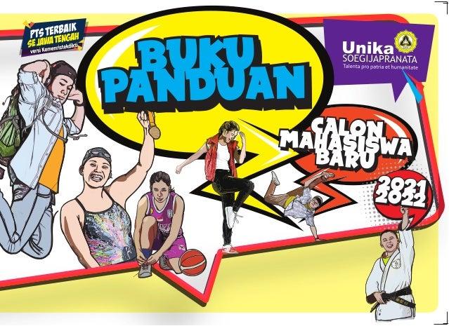 1pmb 2021 BUKU PANDUAN BUKU PANDUAN BUKU PANDUAN CALON MAHASISWA BARU CALON MAHASISWA BARU CALON MAHASISWA BARU 2021 2022 ...