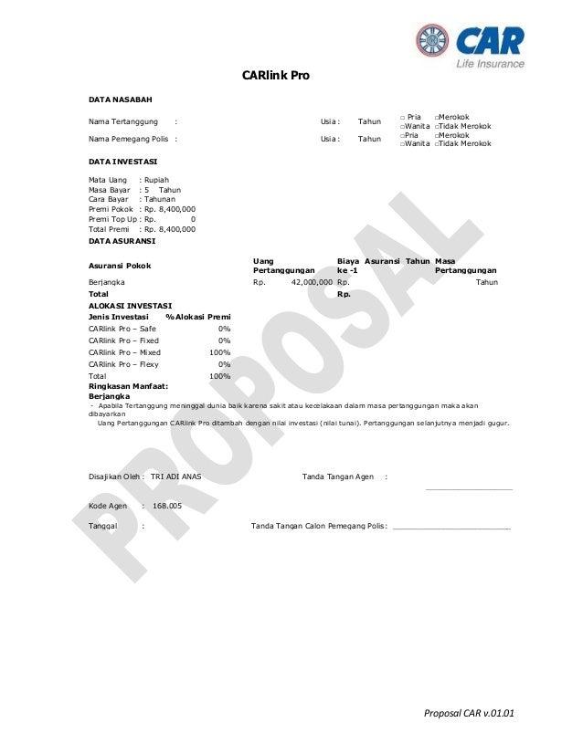 Proposal CAR v.01.01 CARlink Pro DATA NASABAH Nama Tertanggung : Usia : Tahun □ Pria □Wanita □Merokok □Tidak Merokok Nama ...