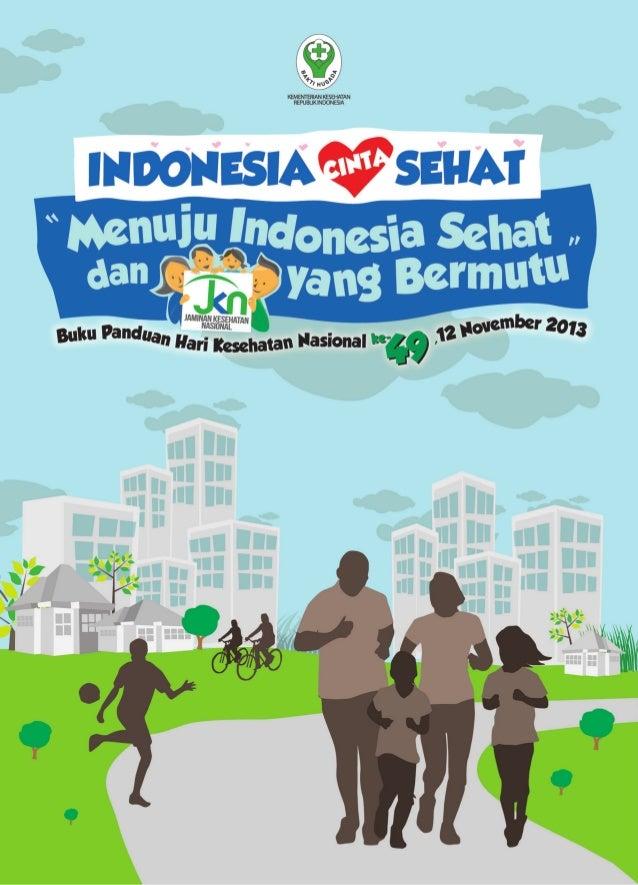 49  ke-  Hari Buku Panduan Kesehatan Nasional 1. 12 November 2013