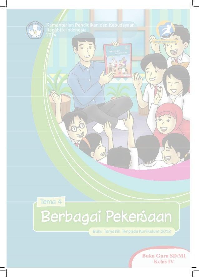 Buku Pegangan Guru Sd Kelas 4 Tema 4 Berbagi Pekerjaan