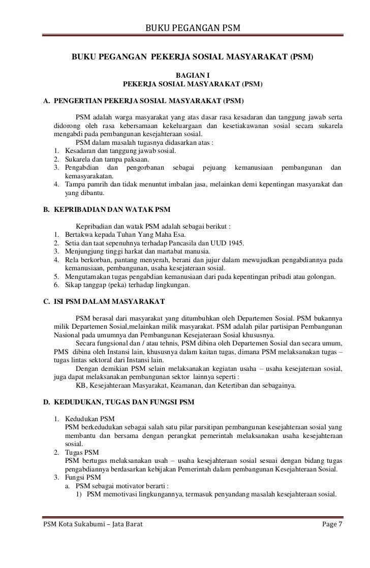 BUKU PEGANGAN PSM        BUKU PEGANGAN PEKERJA SOSIAL MASYARAKAT (PSM)                                     BAGIAN I       ...