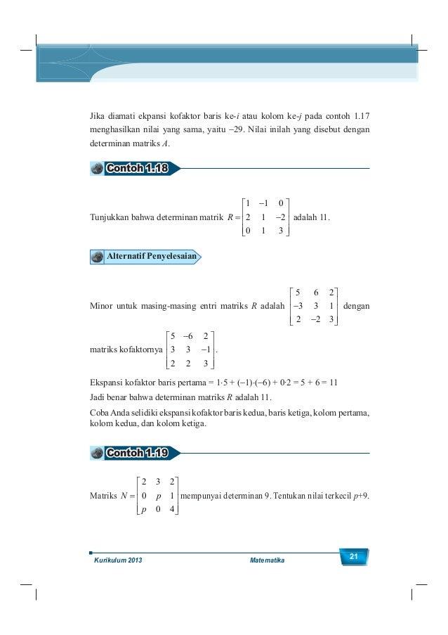Kelas XII SMA/MA 22 Alternatif Penyelesaian Akan dicari C11 , C12 , dan C13 . 1 1 2 11 11 1 ( 1) ( 1) 1 (4 0) 4 0 4 p C M ...