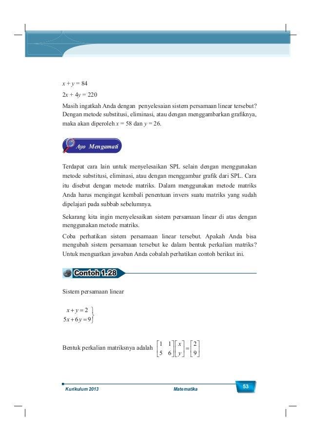 Kelas XII SMA/MA 54 Contoh 1.29 Sistem persamaan linear 3 4 2 2 1 2 3 3 x y z x y z x y z Bentuk perkalian matriksnya adal...