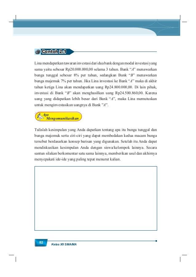 MatematikaKurikulum 2013 83 Kegiatan 2.1.2 Rumus Umum Bunga Tunggal Dari kesimpulan aktivitas sebelumnya tentu Anda sudah ...