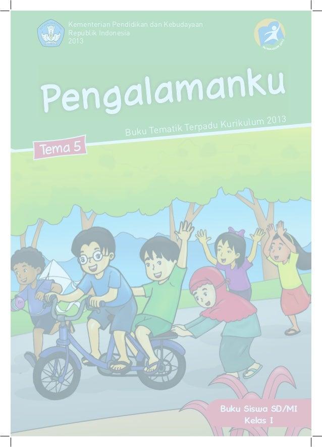 Buku Pegangan Siswa Sd Mi Kelas 1 Tema 5 Pengamanku