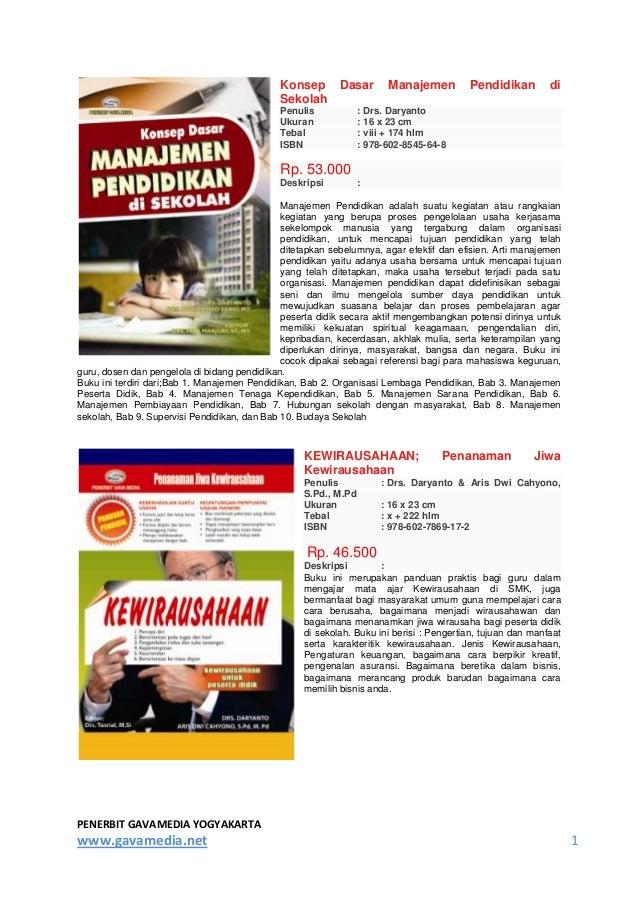 PENERBIT GAVAMEDIA YOGYAKARTA www.gavamedia.net 1 Konsep Dasar Manajemen Pendidikan di Sekolah Penulis : Drs. Daryanto Uku...