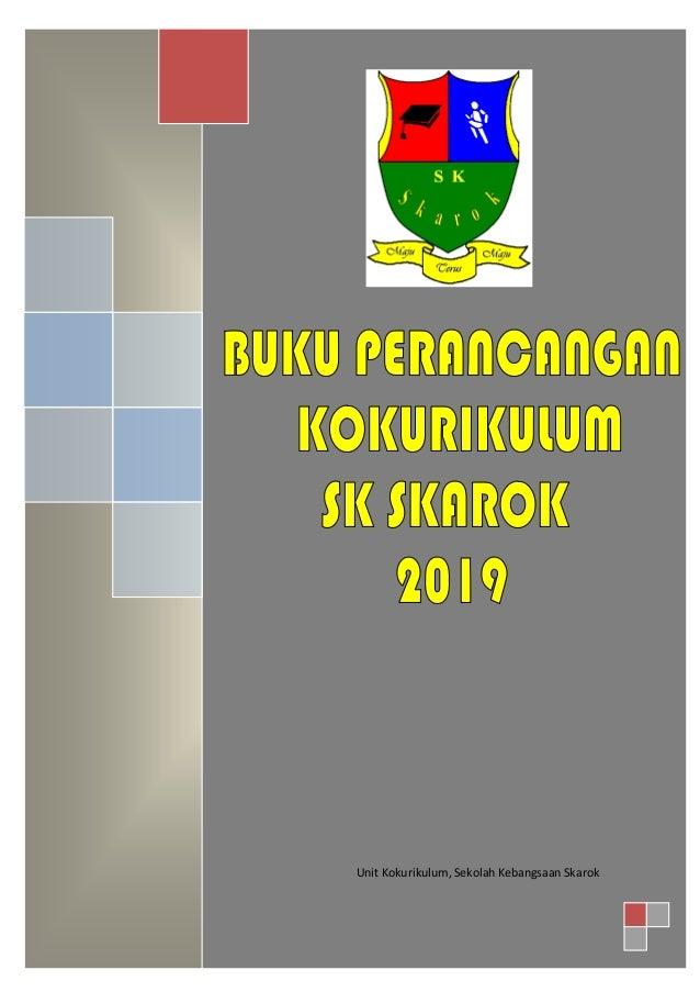 Unit Kokurikulum, Sekolah Kebangsaan Skarok