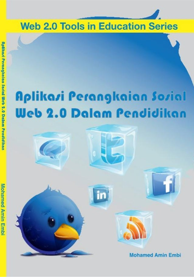 Aplikasi Perangkaian Sosial     Web 2.0 dalam        Pendidikan     MOHAMED AMIN EMBI       Pembangunan Akademik     Unive...