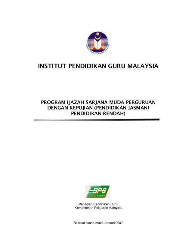 Bahagian Pendidikan Guru Kementerian Pelajaran Malaysia Berkuat kuasa mulai Januari 2007