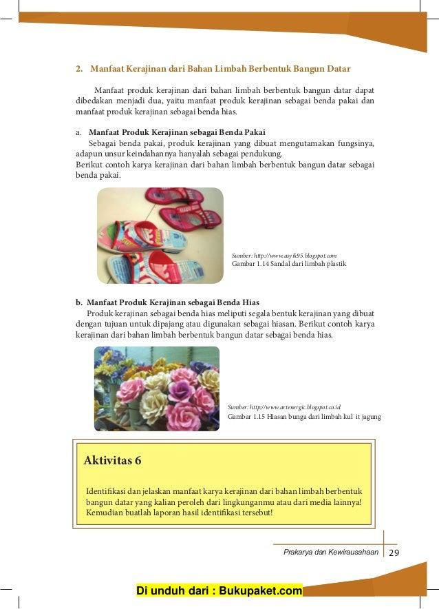 Di unduh dari   Bukupaket.com  36. Prakarya dan Kewirausahaan 29 2. Manfaat Kerajinan  dari Bahan Limbah Berbentuk ... 247fcf02dd