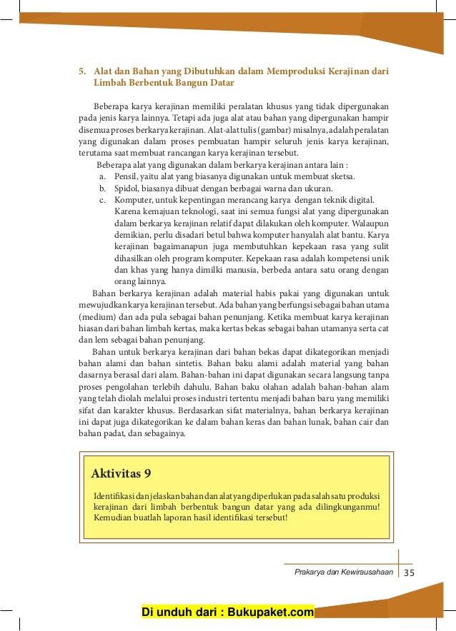 Di unduh dari   Bukupaket.com  42. Prakarya dan Kewirausahaan 35 5. Alat  dan Bahan yang Dibutuhkan dalam Memproduksi Kerajinan dari Limbah Berbentuk  ... 0c85c0648d
