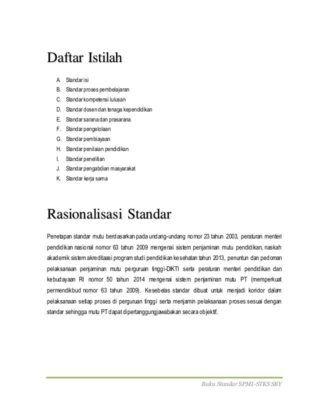 Buku Standar SPMI-STKS SBY Daftar Istilah A. Standar isi B. Standar proses pembelajaran C. Standar kompetensi lulusan D. S...