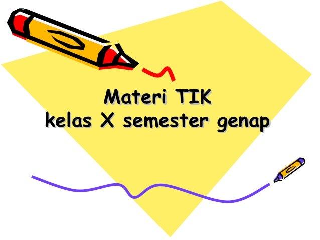 Materi TIKkelas X semester genap
