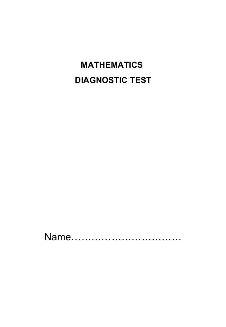 MATHEMATICS  DIAGNOSTIC TEST Name……………………………