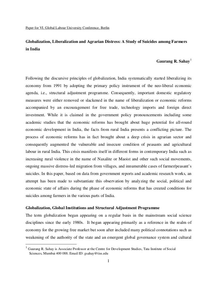 Paper for VI. Global Labour University Conference, BerlinGlobalization, Liberalization and Agrarian Distress: A Study of S...