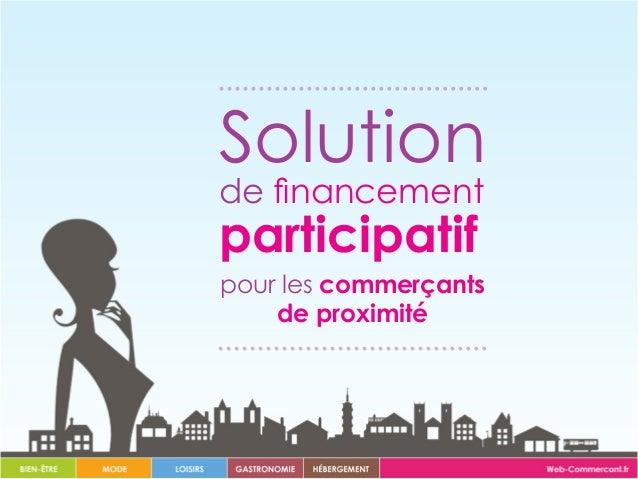 Solution de financement participatif pour les commerçants de proximité