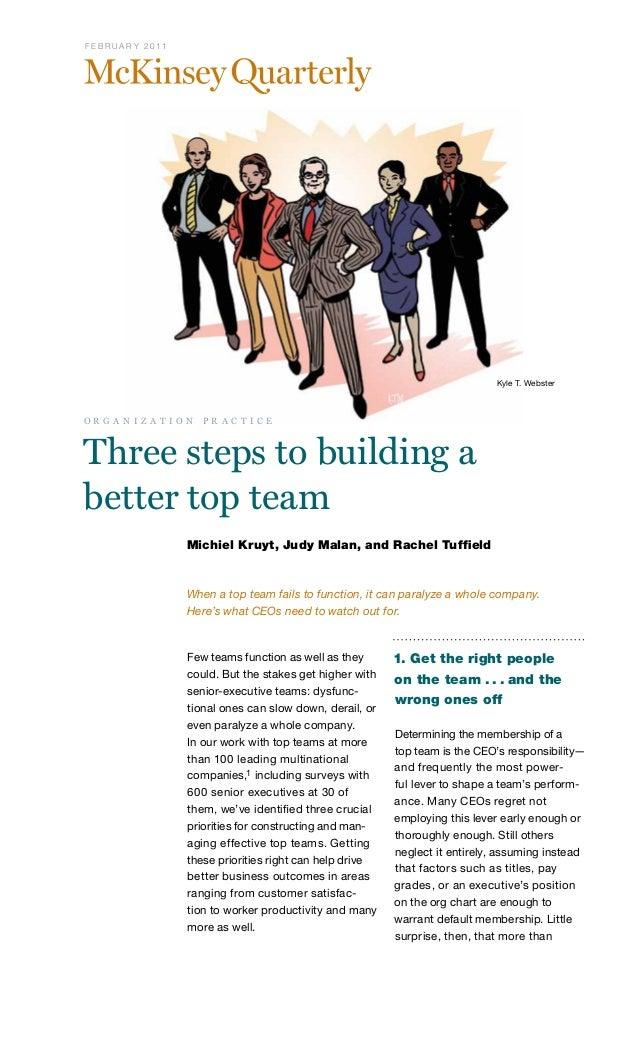 F E B R U A R Y 2 0 11  Kyle T. Webster  o r g a n i z a t i o n  p r a c t i c e  Three steps to building a better top te...