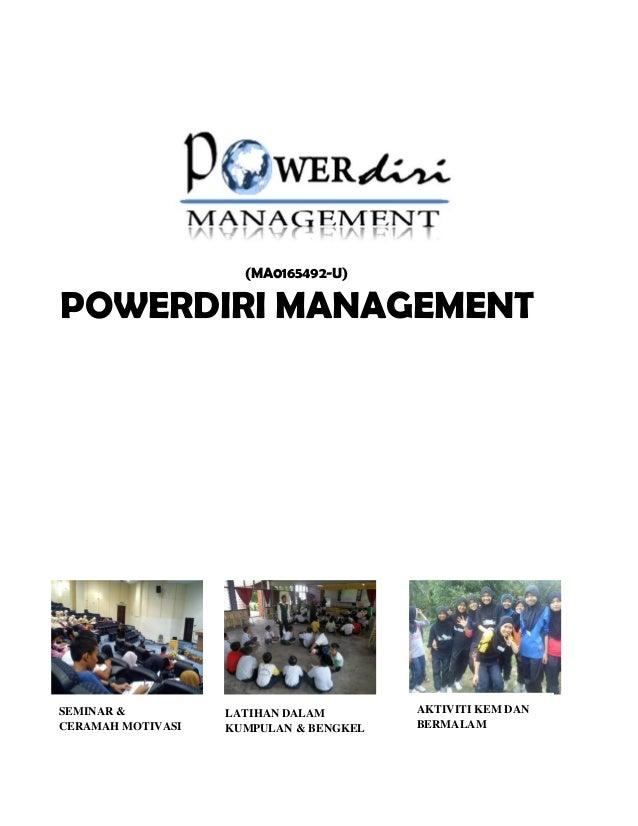 (MA0165492-U)POWERDIRI MANAGEMENTSEMINAR &          LATIHAN DALAM        AKTIVITI KEM DANCERAMAH MOTIVASI   KUMPULAN & BEN...