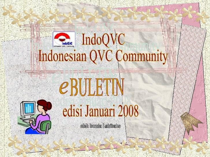 IndoQVC Indonesian QVC Community BULETIN edisi Januari 2008 oleh bunda Labibahs e