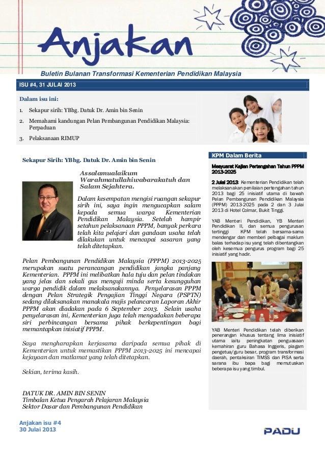 Anjakan isu #4 30 Julai 2013 ISU #4, 31 JULAI 2013 Dalam isu ini: 1. Sekapur sirih: YBhg. Datuk Dr. Amin bin Senin 2. Mema...