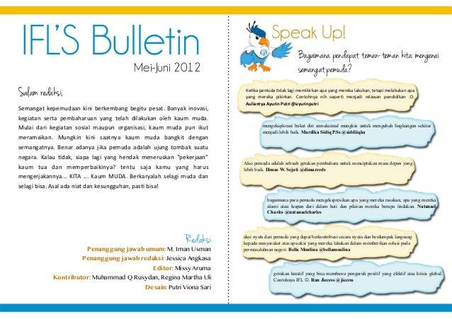 IFL'S BulletinMei-Juni 2012 Salam redaksi, Redaksi Penanggung jawab umum: M. Iman Usman Penanggung jawab redaksi: Jessica ...