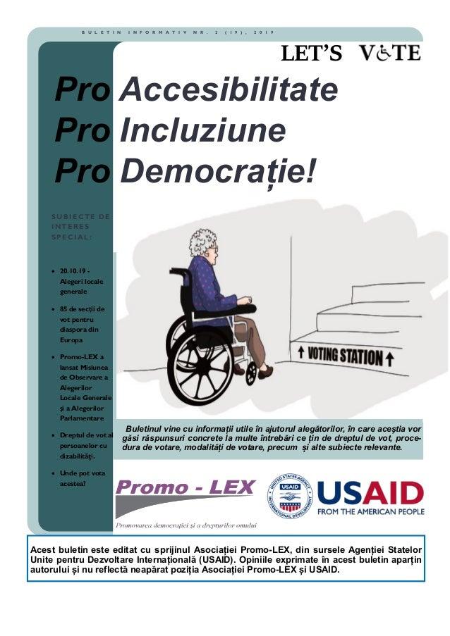 Buletinul vine cu informații utile în ajutorul alegătorilor, în care aceştia vor găsi răspunsuri concrete la multe întrebă...