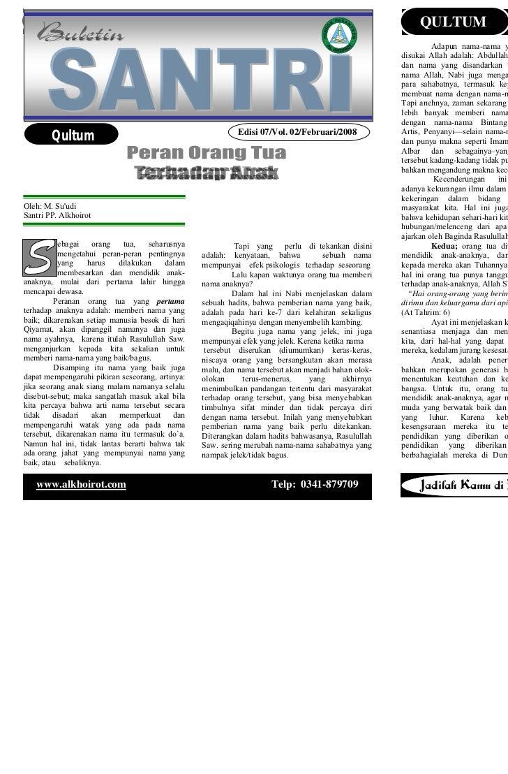 Buletin santri     Edisi 0 / Vol. 07 / Pebruari 2007                  QULTUM                        Buletin santri        ...