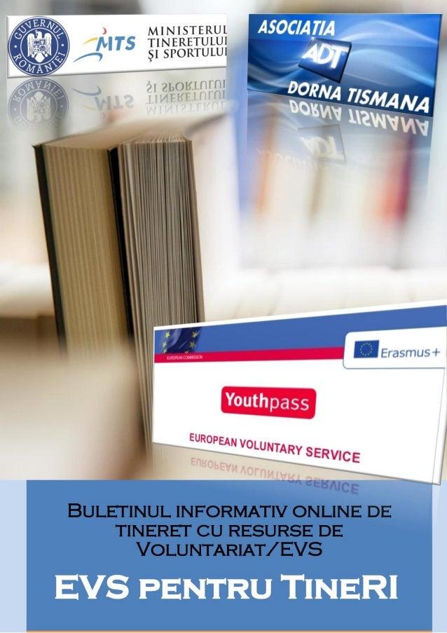 Buletinul informativ online de tineret cu resurse de Voluntariat/ EVS pentru TineRI