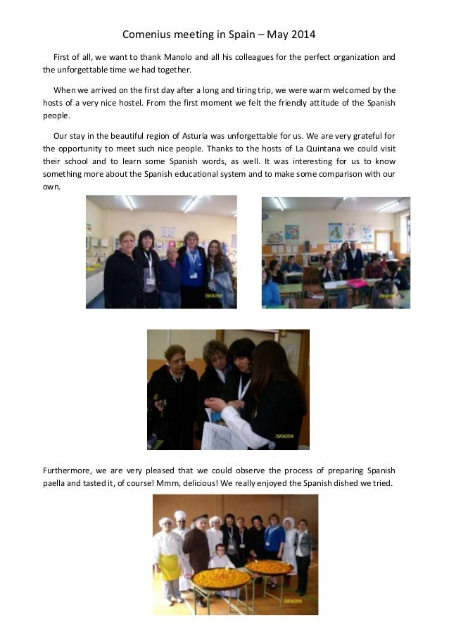 Comenius meeting in Spain – May 2014 First of all, we want to thank Manolo and all his colleagues for the perfect organiza...