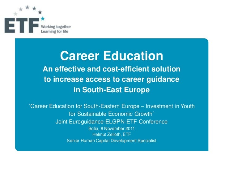 Career Education     An effective and cost-efficient solution     to increase access to career guidance              in So...