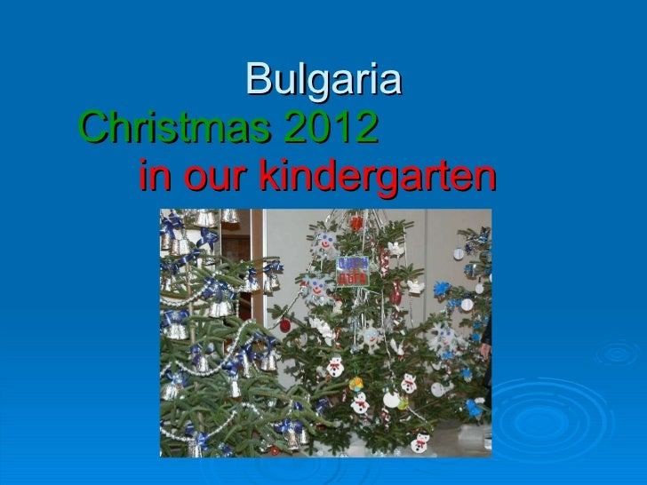 Bulgaria Christmas 2012  in our   kindergarten