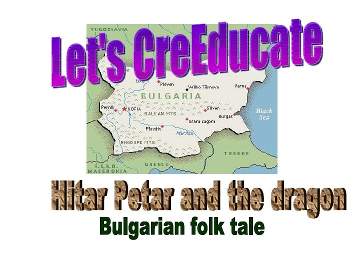 Let's CreEducate Bulgarian folk tale Hitar Petar and the dragon