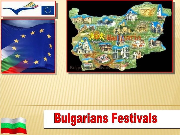 Bulgarians Festivals Bulgarians Festivals