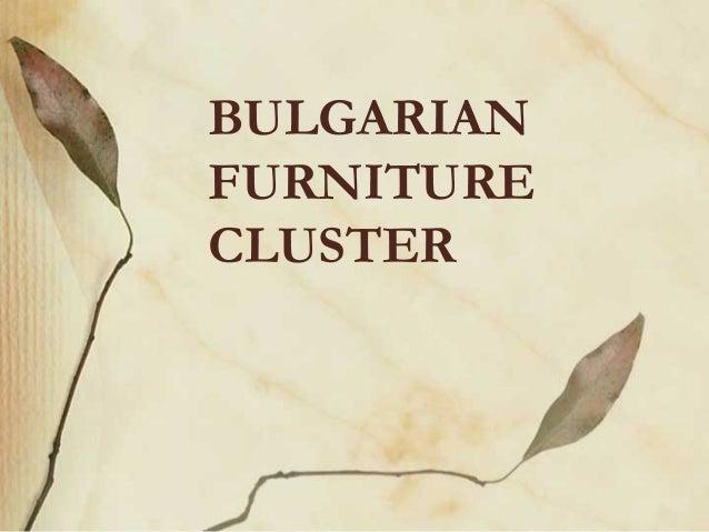 BULGARIAN FURNITURE CLUSTER