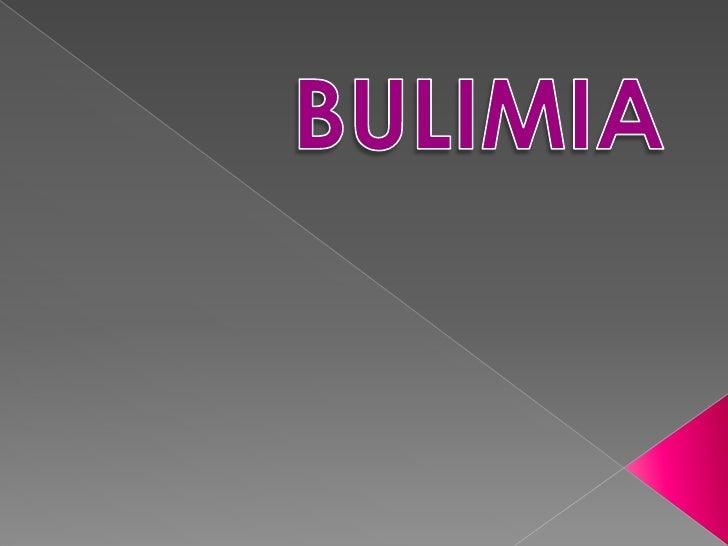 BULIMIA<br />