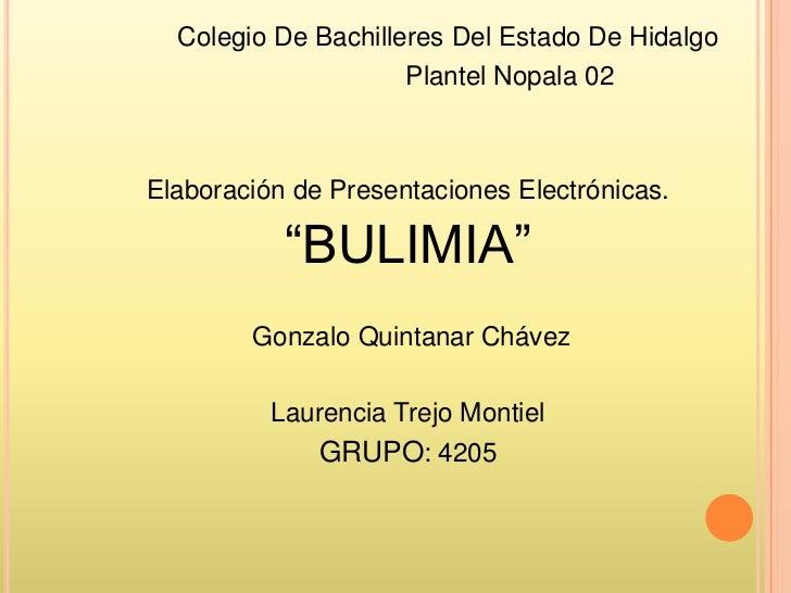 Colegio De Bachilleres Del Estado De Hidalgo                     Plantel Nopala 02Elaboración de Presentaciones Electrónic...