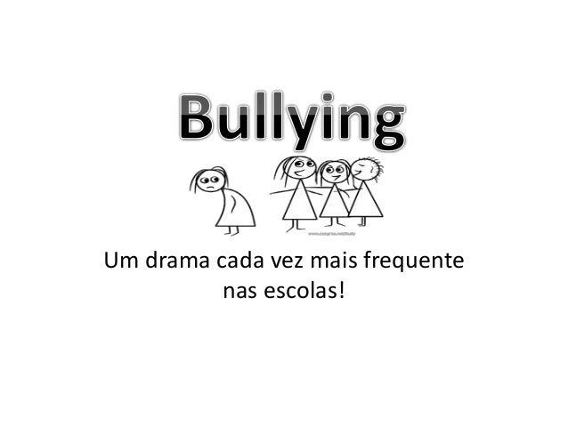 Um drama cada vez mais frequente nas escolas!
