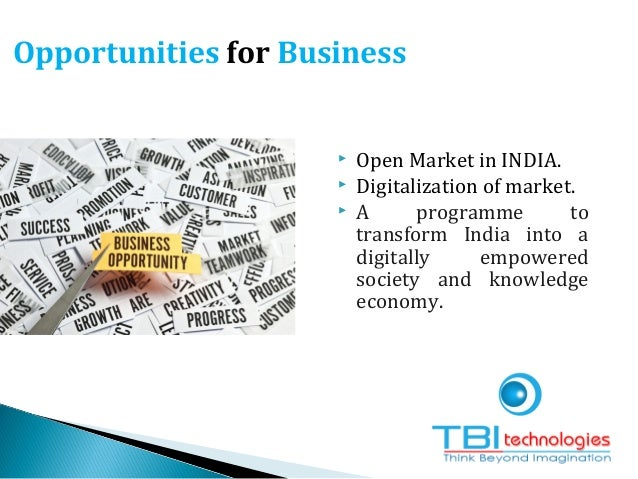  Open Market in INDIA.  Digitalization of market.  A programme to transform India into a digitally empowered society an...