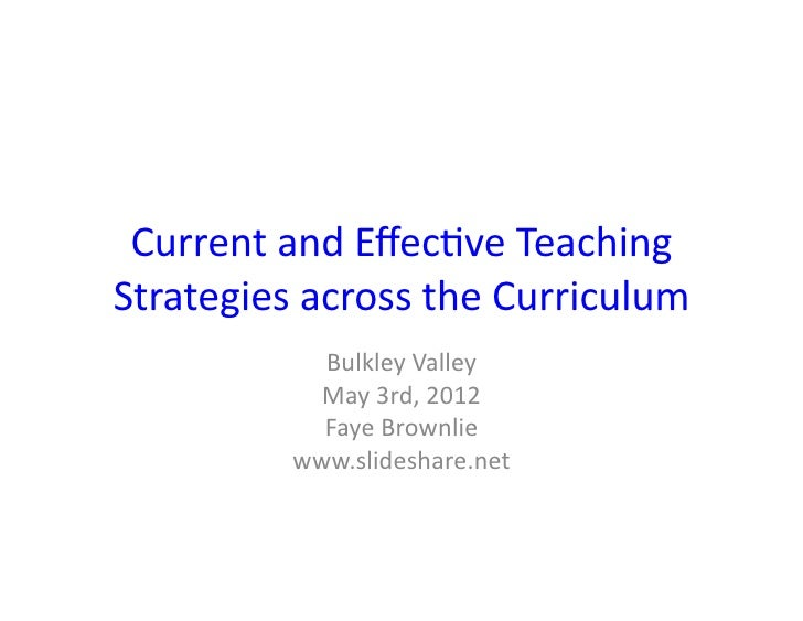Current and Effec-ve Teaching Strategies across the Curriculum                Bulkley Valley           ...