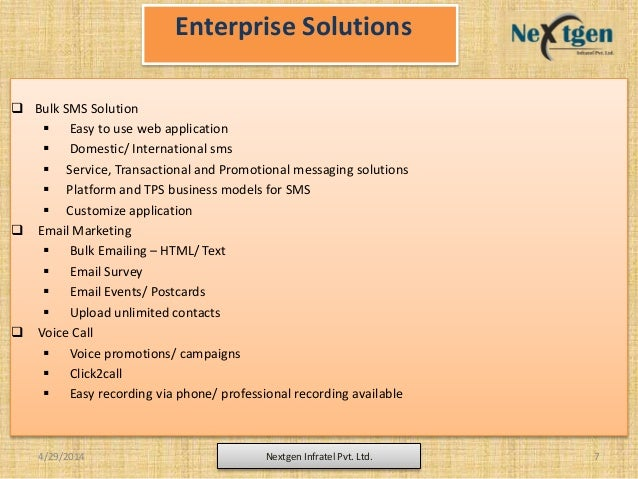 Enterprise Solutions  Bulk SMS Solution  Easy to use web application  Domestic/ International sms  Service, Transactio...