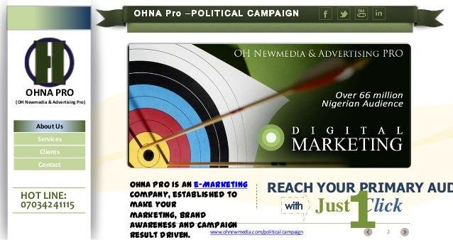 Bulk SMS, Emails, Linkedin, Google, Twitter, Facebook & OHNA Pro adverts for political campaign marketing in nigeria Slide 2