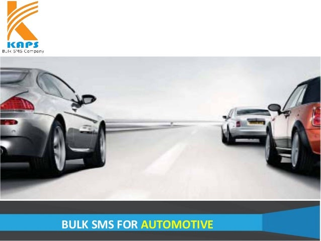BULK SMS FOR AUTOMOTIVE
