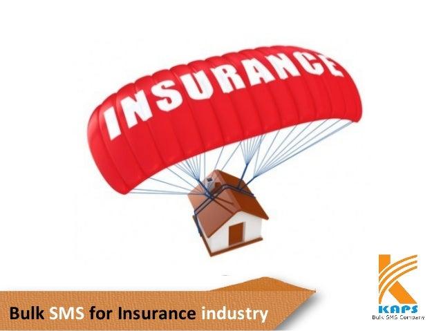 Bulk SMS for Insurance industry