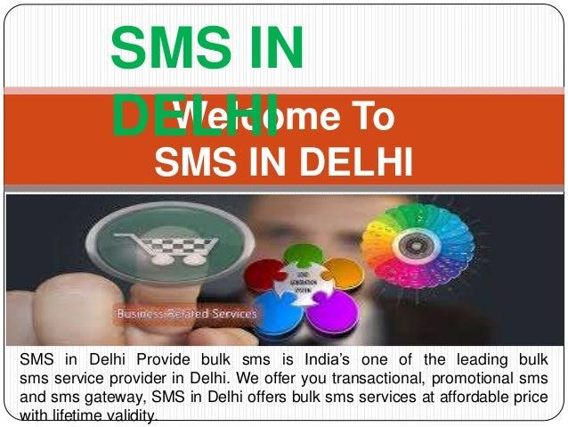Bulk SMS Services in Delhi- India