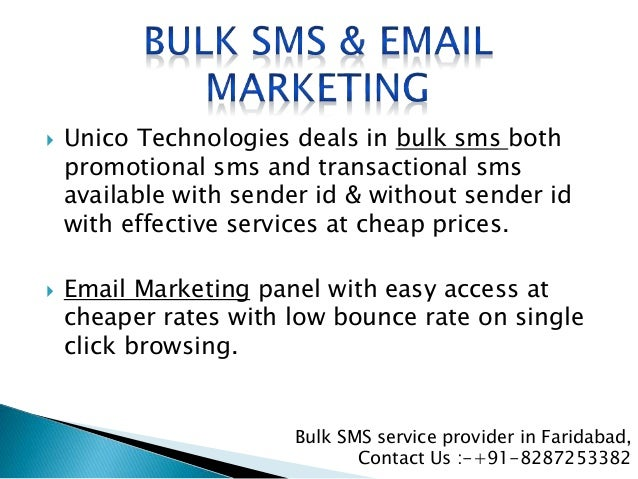  Unico Technologies deals in bulk sms both promotional sms and transactional sms available with sender id & without sende...