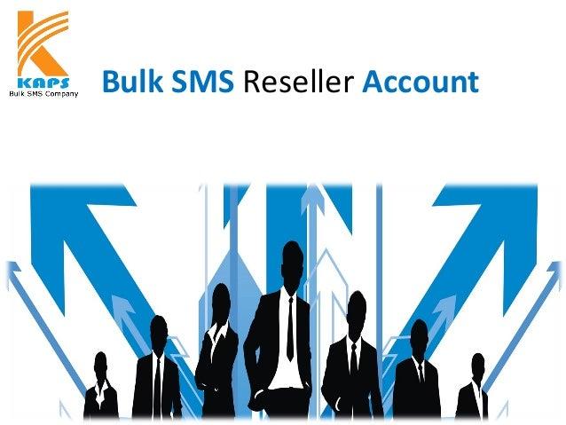 Bulk SMS Reseller Account