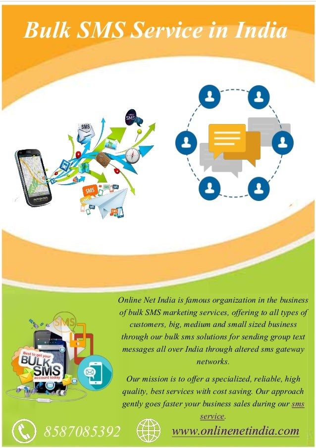 Bulk SMS Service in India Online Net India is famous organization in the business of bulk SMS marketing services, offering...