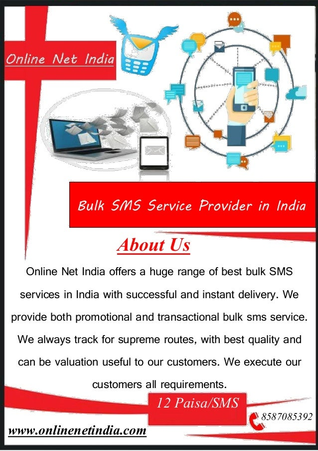About Us Online Net India offers a huge range of best bulk SMS services in India with successful and instant delivery. We ...