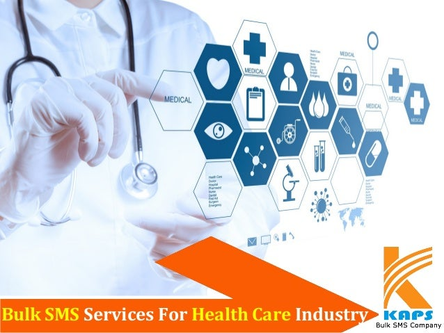 Bulk SMS Services For Health Care Industry
